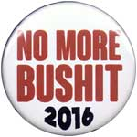 NO MORE BUSHIT