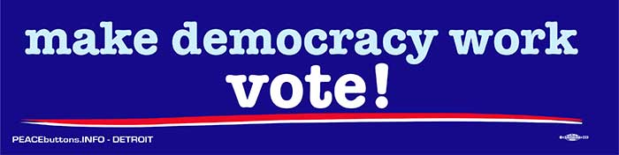 make democracy work vote
